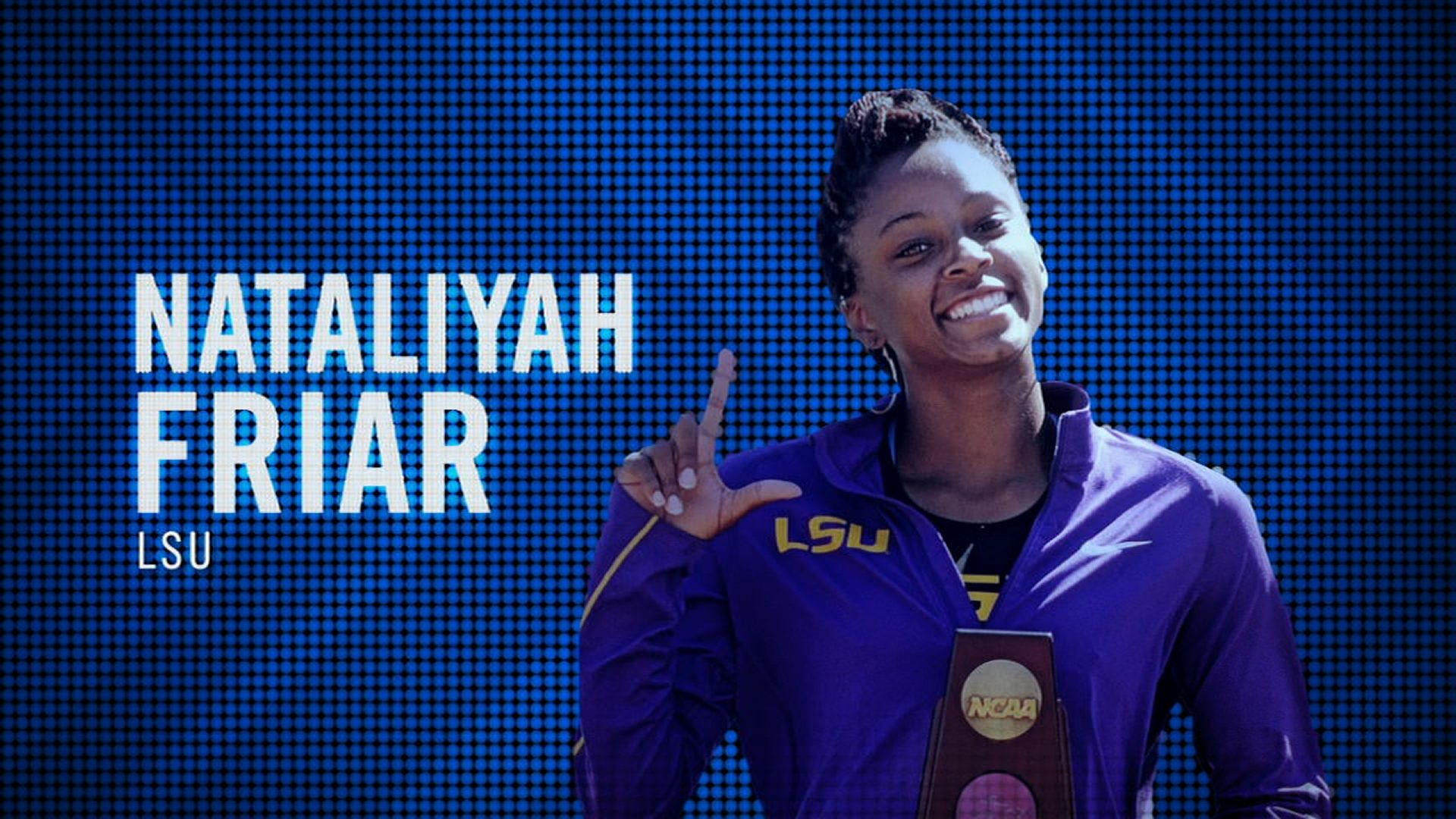 I am the SEC: LSU's Nataliyah Friar