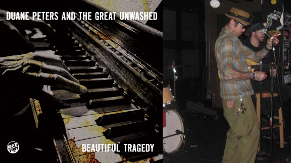 Duane Peters and the Great Unwashed release Beautiful Tragedy on Black Vinyl Limited