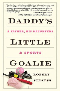 Richard Strauss' book Daddy's Little Goalie is available now. To buy the book, a href=http://robertstrausswriting.com/about-daddys-little-goalie/ target=newclick here/a.