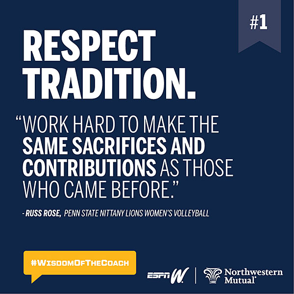 1. Respect tradition. #WisdomOfTheCoach