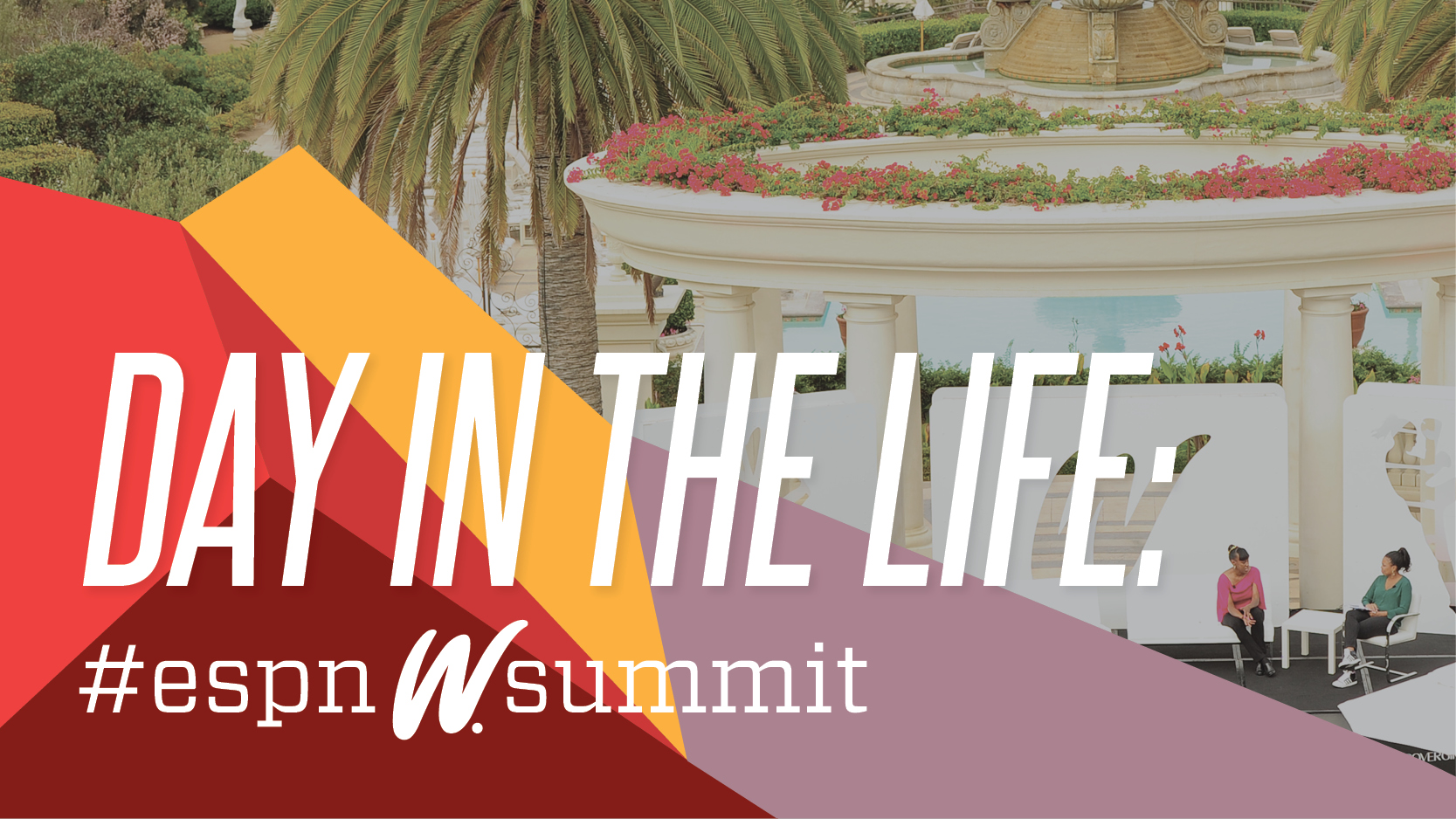 espnW Women & Sports Summit Day In The Life