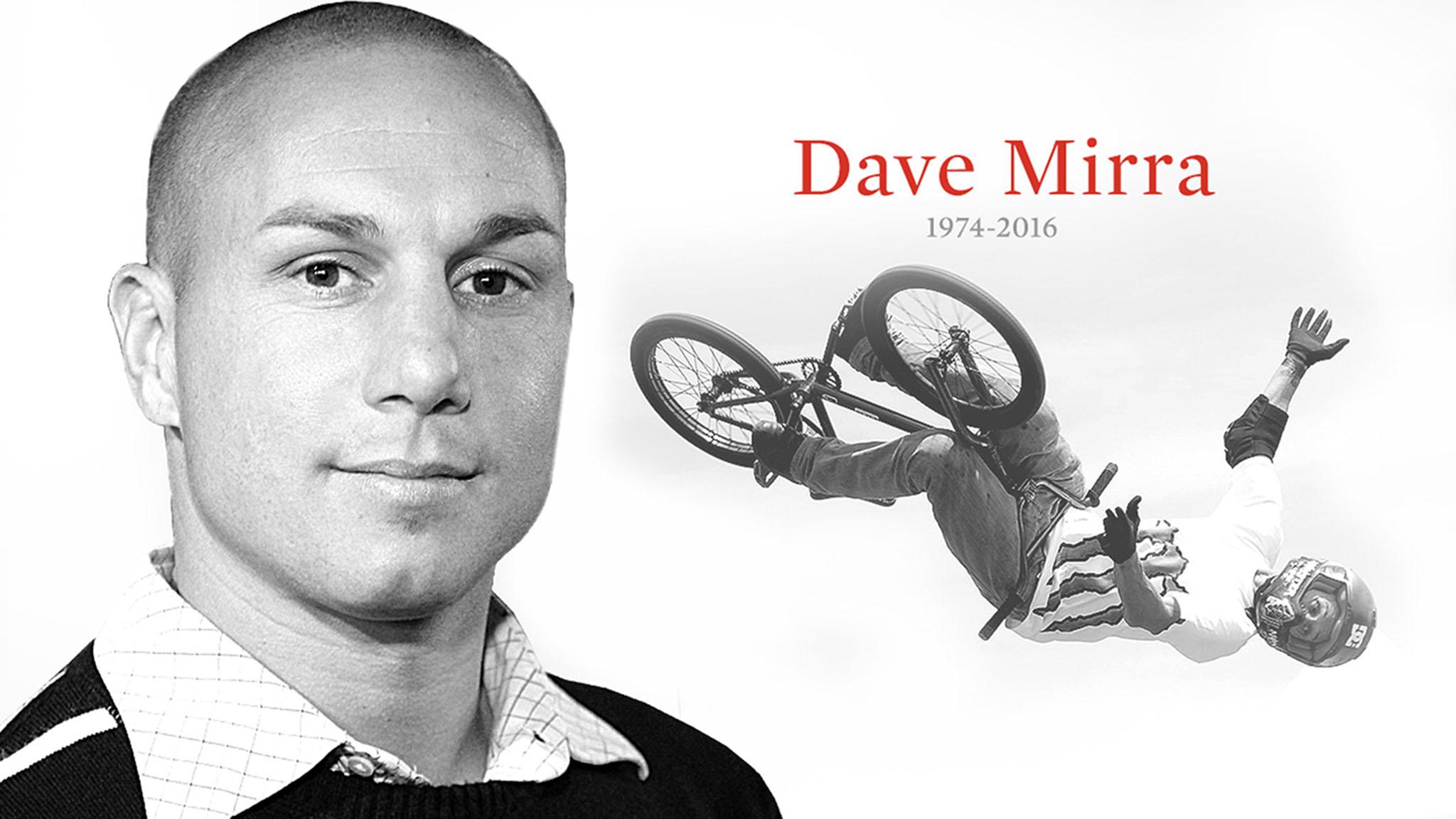 Dave Mirra, 1974 - 2016
